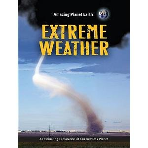 9781897563779: Extreme Weather (Amazing Planet Earth)