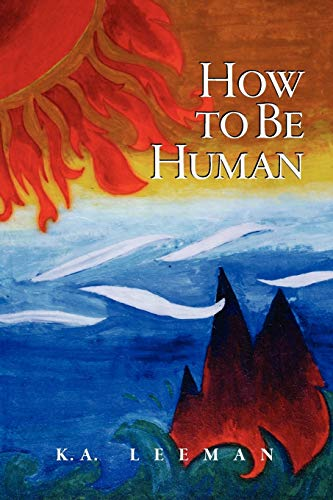 9781897573112: How to Be Human