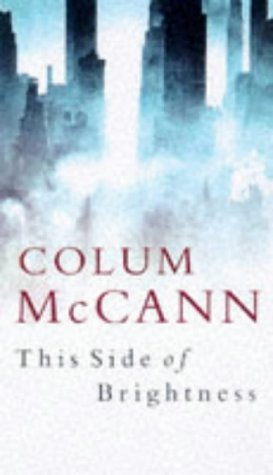 This Side of Brightness-SIGNED COPY: McCann, Colum
