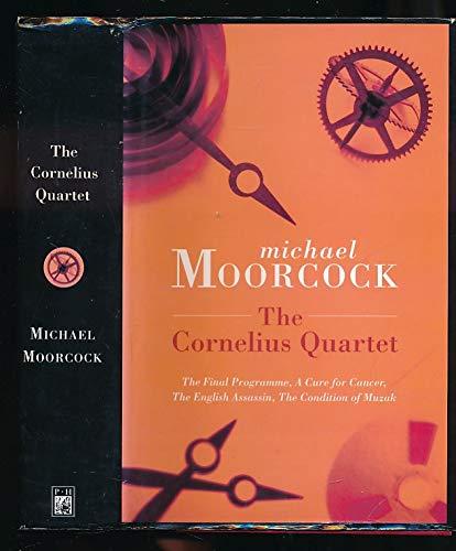 """The Cornelius Quartet: """"Final Programme"""", """"Cure for: Moorcock, Michael"""