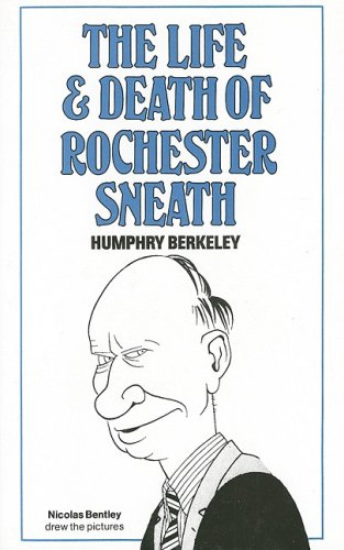 9781897597040: The Life and Death of Rochester Sneath: A Youthful Frivolity