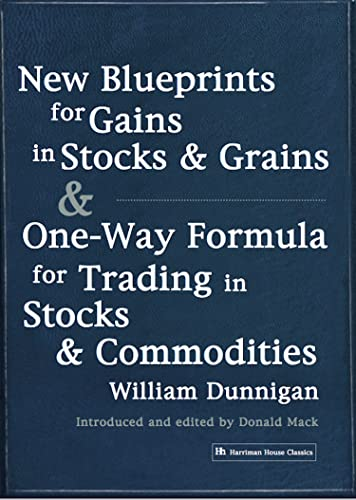 9781897597576: New Blueprints for Gains in Stocks and Grains & One-Way Formula for Trading in Stocks & Commodities