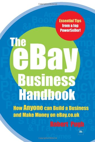 9781897597682: The eBay Business Handbook: How Anyone Can Build a Business and Make Money on eBay