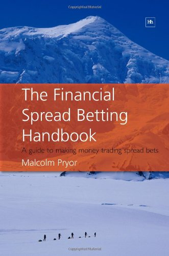 9781897597934: The Financial Spread Betting Handbook: A Guide to Making Money Trading Spread Bets
