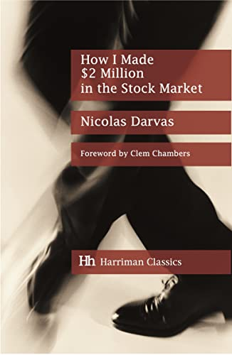 9781897597996: How I Made $2 Million in the Stock Market: The Darvas system for stock market profits (Harriman Classics)