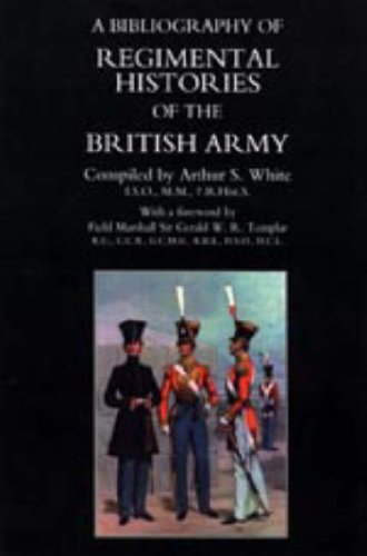 9781897632253: Bibliography of Regimental Histories of the British Army: With New and Enlarged Addendum: with Addendum
