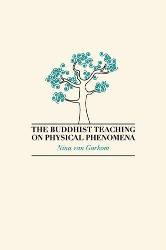9781897633243: The Buddhist Teaching on Physical Phenomena