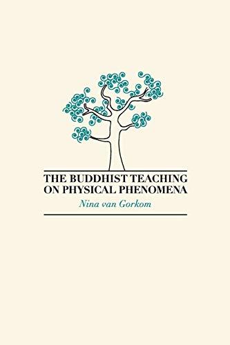 9781897633250: The Buddhist Teaching on Physical Phenomena