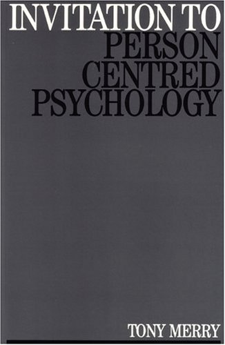 9781897635070: Invitation to Person Centred Psychology (Exc Business And Economy (Whurr))