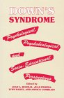 Down's Syndrome: Psychological, Psychobiological and Socio-educational Perspectives: RONDAL/PERERA/N
