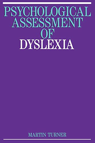 9781897635537: Psychological Assessment of Dyslexia