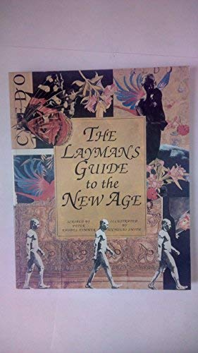 The Layman's Guide to the New Age: Rhodes-Dimmer, Peter
