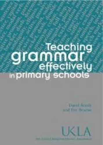 9781897638736: Teaching Grammar Effectively in Primary Schools (Ideas in Practice)