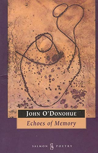 Echoes of Memory (Salmon poetry): O'Donohue, John