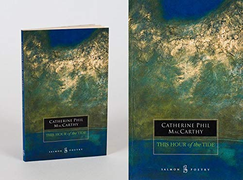 Hour of the Tide: MacCarthy, Catherine Phil