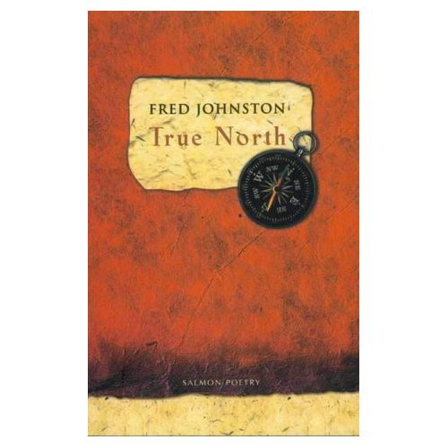 True North (Salmon Poetry): Fred Johnston