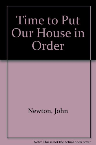 9781897674024: Time to Put Our House in Order