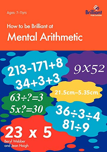9781897675212: How to Be Brilliant at Mental Arithmetic