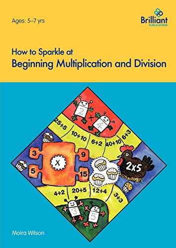 9781897675304: How to Sparkle at Beginning Multiplication and Division
