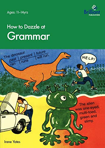9781897675465: How to Dazzle at Grammar