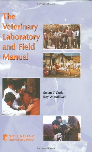 VETERINARY LABORATORY AND FIELD MANUAL: A GUIDE: CORK SUSAN C.