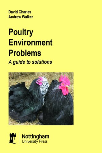 Poultry Environment Problems: A Guide to Solutions (9781897676974) by Charles, David; Walker, Andrew