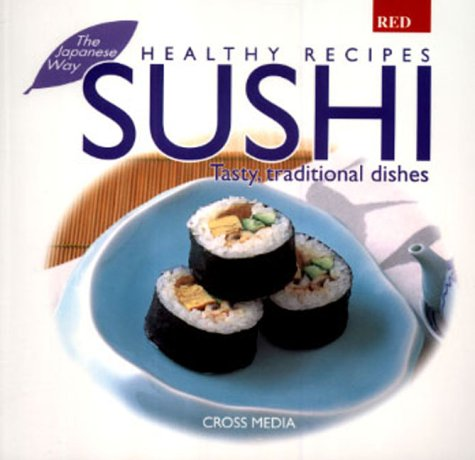 9781897701829: Healthy Recipes Sushi