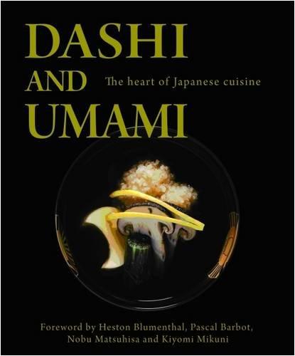 Dashi and Umami: The Heart of Japanese: Nobu Matsuhisa