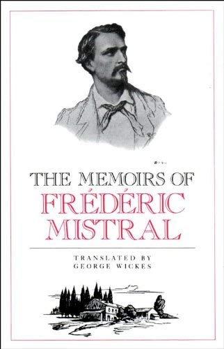 9781897722015: Memoirs of Frederic Mistral (Alyscamps Provencal Library)