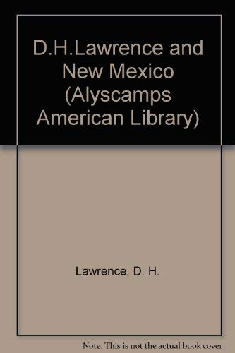 D. H. Lawrence and New Mexico: Sagar, Keith (Editor)
