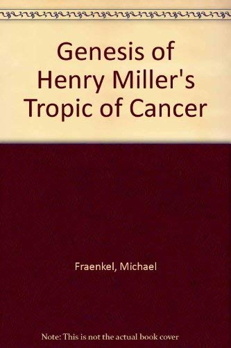 The Genesis of Tropic of Cancer [Paperback]: Michael (Orend, Karl)