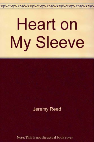 Heart On My Sleeve.: Reed, Jeremy