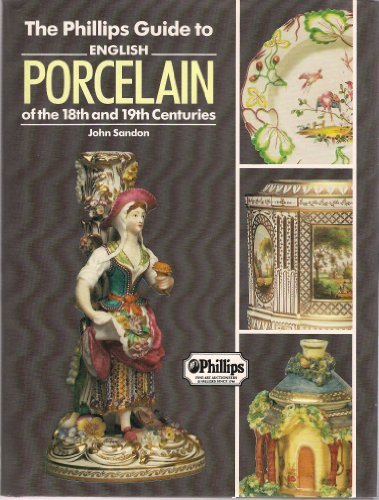 Phillips Guide to English Porcelain - Premier /Fairfax