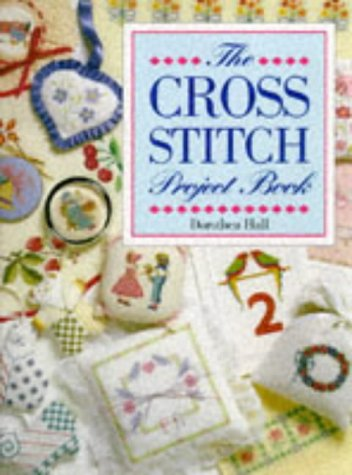 9781897730300: The Cross Stitch Project Book