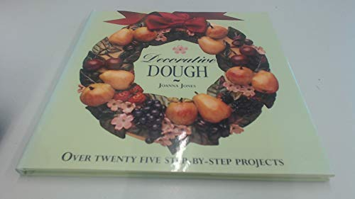 Decorative Dough: Jones, Joanna
