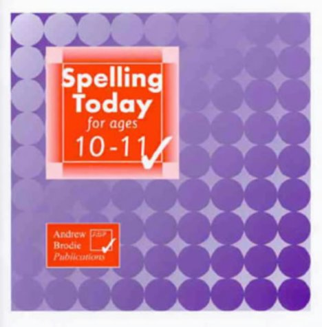 Spelling Today for Ages 10-11: Brodie, Andrew