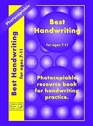 Best Handwriting for Ages 7-11: Teachers Resource: Brodie, Andrew and