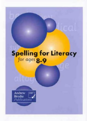 9781897737545: Spelling for Literacy for Ages 8-9