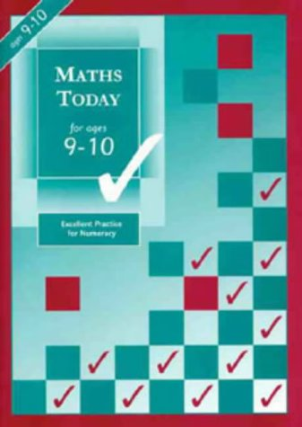 Maths Today for Ages 9-10: Excellent Practice: Brodie, Andrew