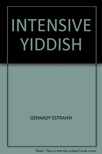 Intensive Yiddish: GENNADY ESTRAIKH