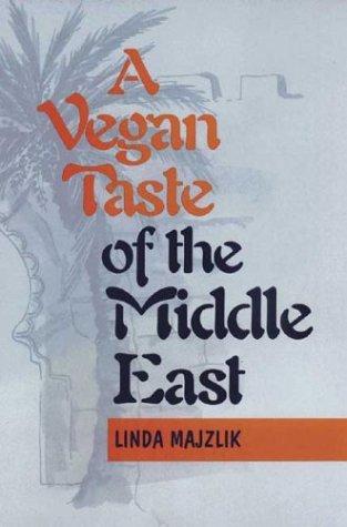 9781897766774: A Vegan Taste of the Middle East (Vegan Cookbooks)