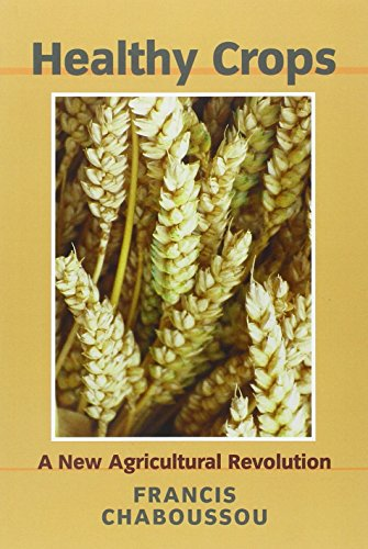 9781897766897: Healthy Crops: A New Agricultural Revolution