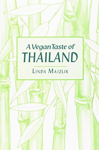 A Vegan Taste of Thailand (Vegan Cookbooks): Majzlik, Linda