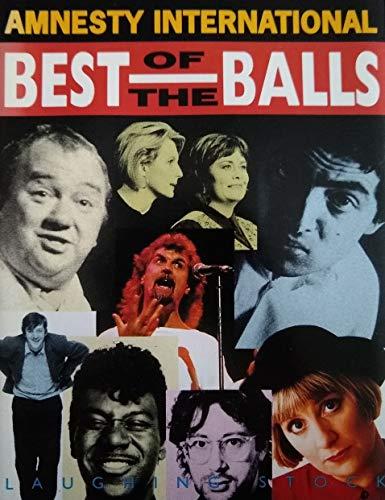 9781897774366: Amnesty International: The Best of the Balls