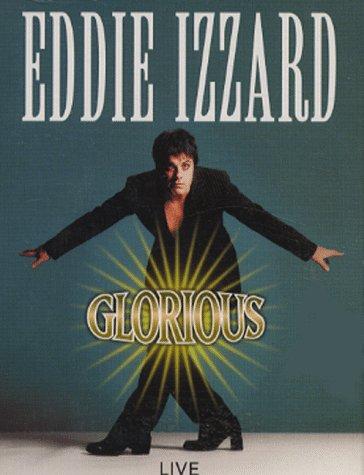 9781897774694: Glorious Eddie Izzard