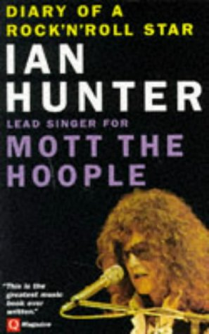 9781897783092: Diary Of A Rock And Roll Star: Ian Hunter Lead Singer for