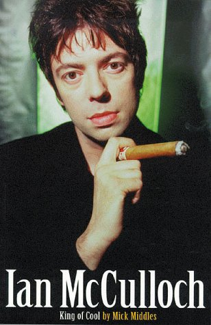 9781897783139: Ian McCulloch: King of Cool