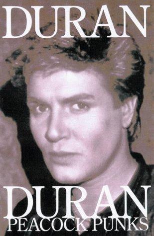 9781897783153: Duran Duran: Peacock Punks (Music)
