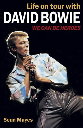 9781897783177: Life on Tour with David Bowie: We Can Be Heroes