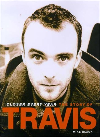 9781897783191: Closer Every Year : The Story of Travis